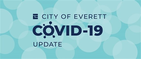 City of Everett COVID-19 update