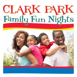Clark Park Family Fun Nights poster - Mom, Dad, brother, sister smiling