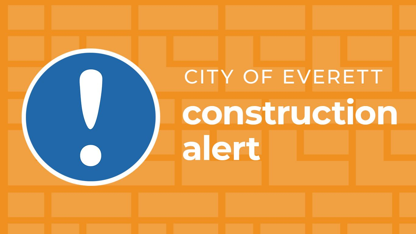 City of Everett construction alert