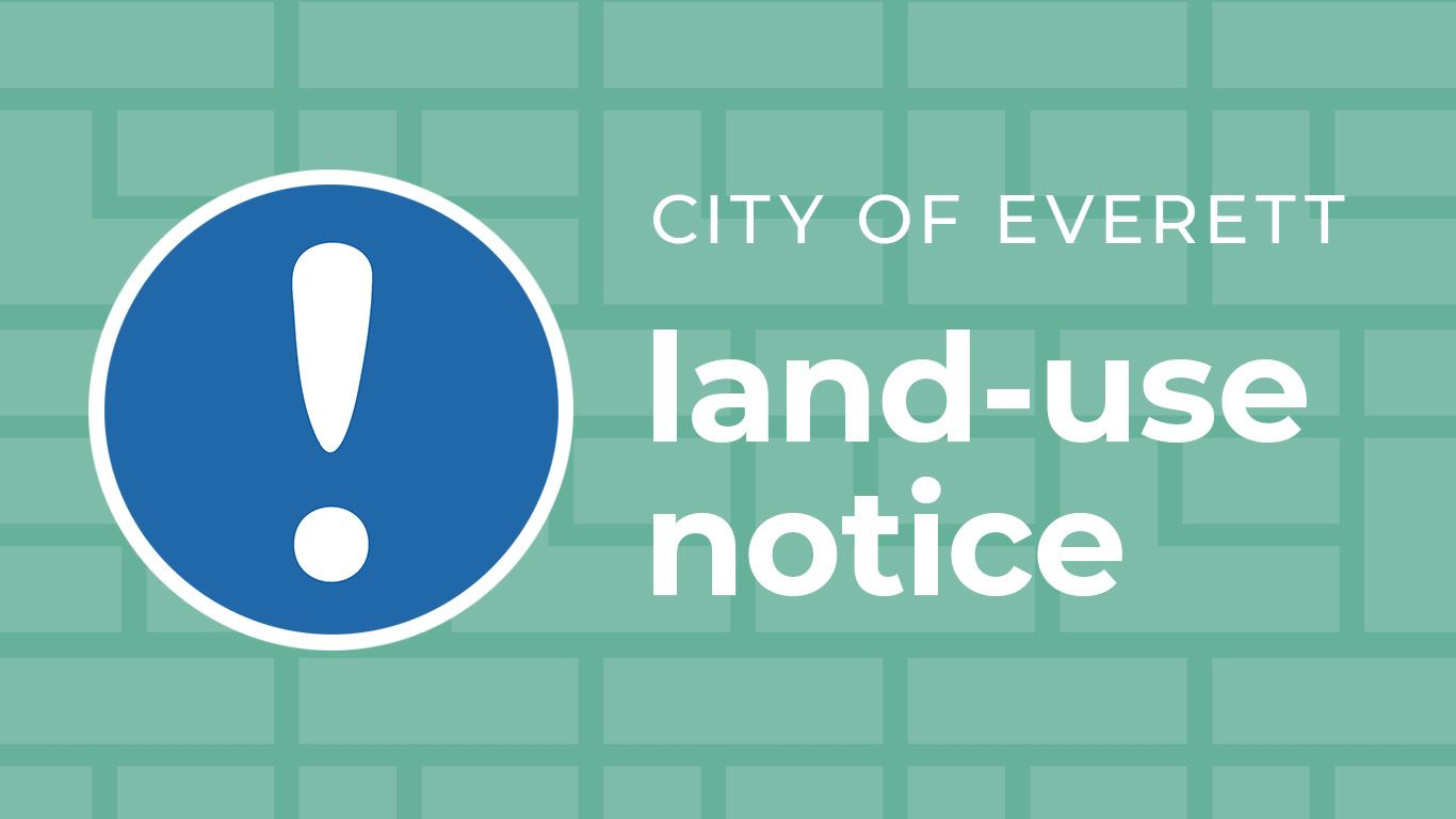 City of Everett land use notice