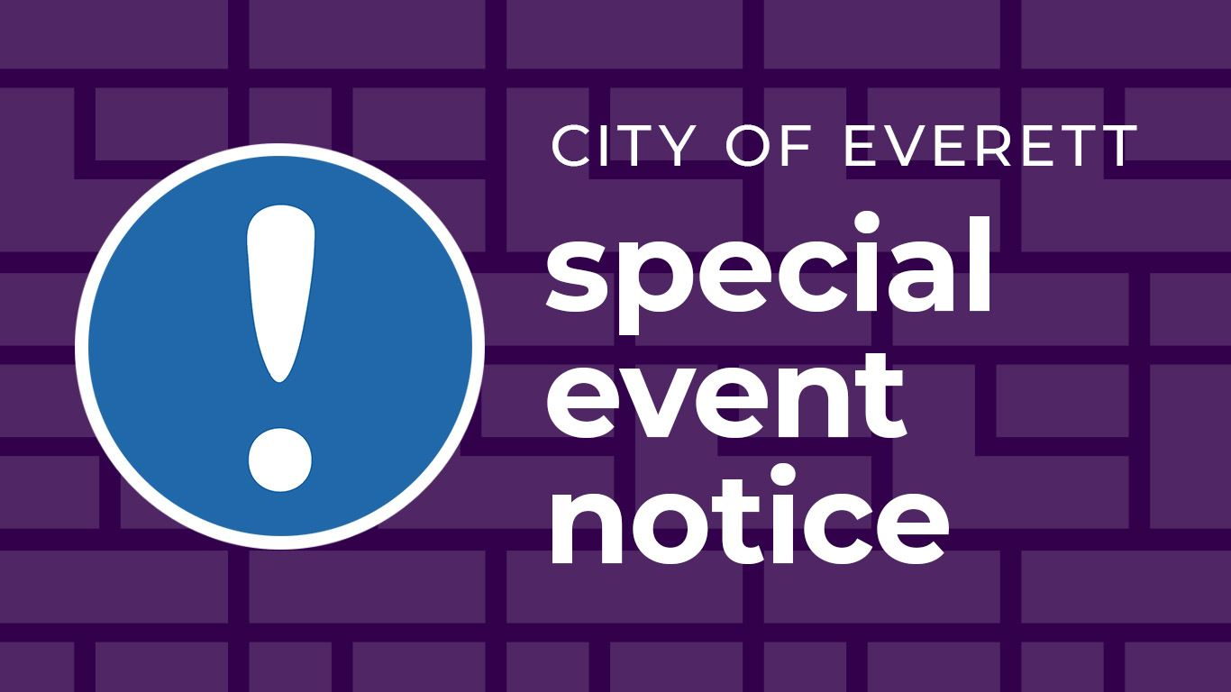 City of Everett special event notice