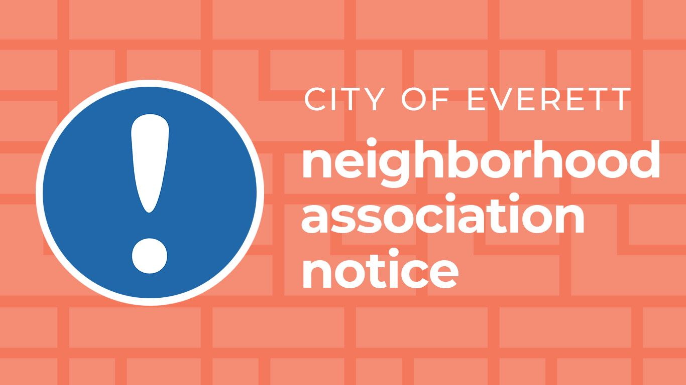 City of Everett neighborhood association notice