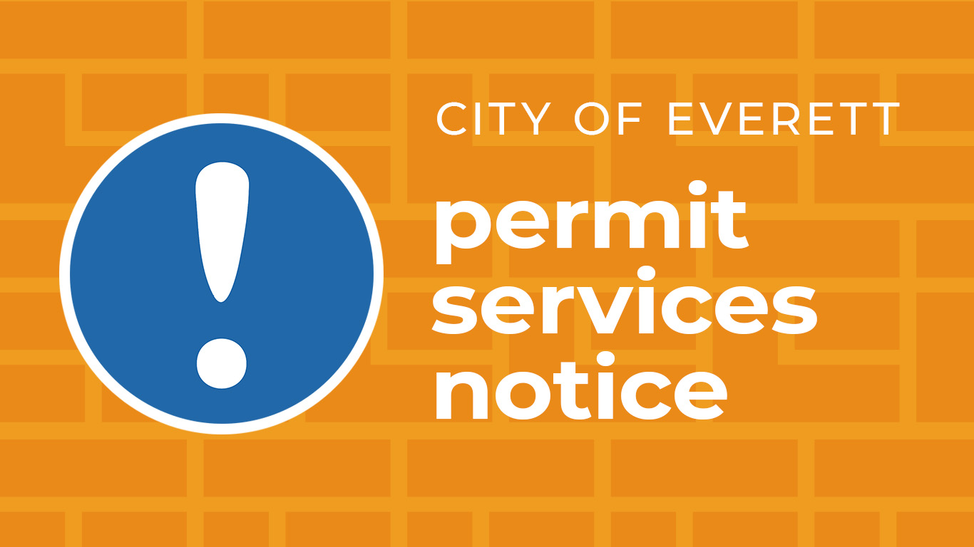 City of Everett permit services notice