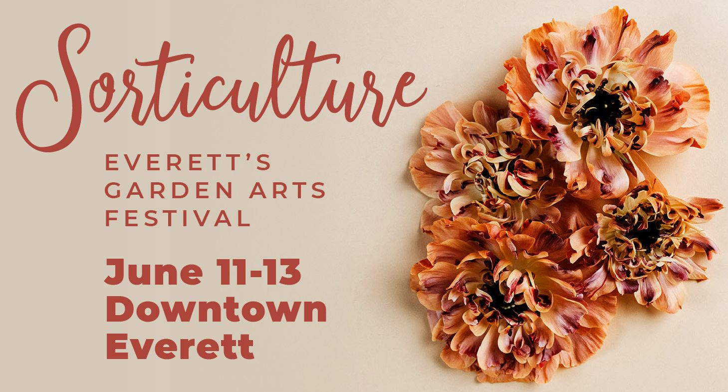 2021 Sorticulture in Downtown Everett June 11-13